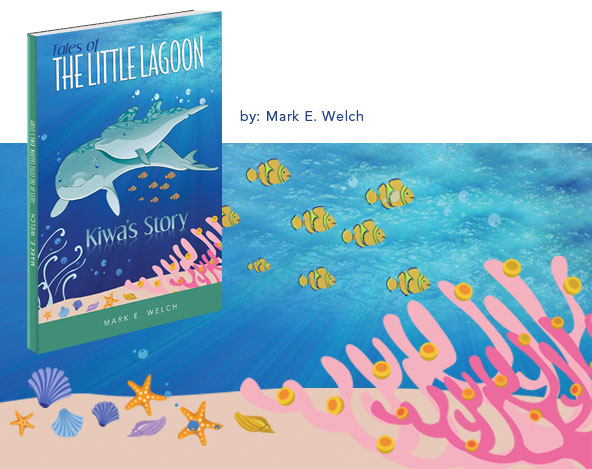 Kiwa' Story Dolphin Tale for Kids Paperback